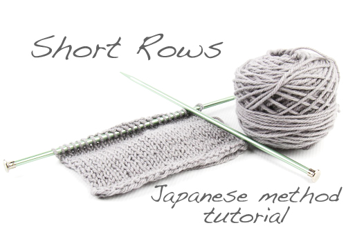 Short Rows Japanese method tutorial | The Knitting Vortex
