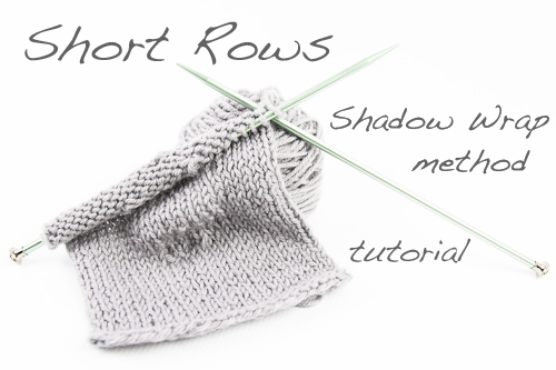 Short Rows tutorial using the shadow wrap method | The Knitting Vortex