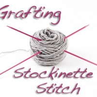 Tutorial: Grafting Stockinette Stitch