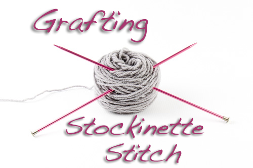 Grafting Stockinette Tutorial | The Knitting Vortex